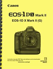 Canon EOS 1DX Mark II OWNER INSTRUCTION MANUAL