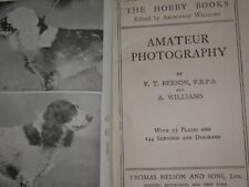 BOOK - PHOTOGRAPHY Edited by A. William The Hobby Books NELSON  Circa 1920