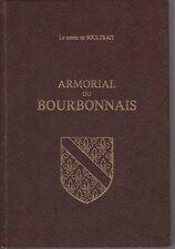 de Soultrait - ARMORIAL DU BOURBONNAIS - Laffitte reprints 1979
