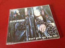 Maxi CD Alex Party - Don´t give me your life