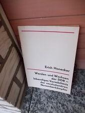 Erich Honecker: Werden und Wachsen der DDR - lebendiges Vermächtnis der revoluti