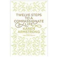 Twelve Steps to a Compassionate Life  Armstrong, Karen Large Print NEW Hard Back