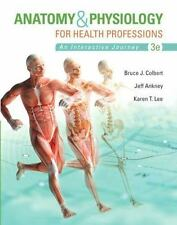 Anatomy & Physiology for Health Professions [3rd Edition] [Anatomy and Physiolog