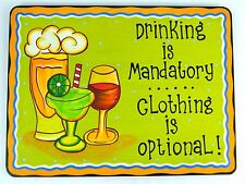 DRINKING MANDATORY CLOTHING OPTIONAL WOOD HANDMADE NUDE BEACH TROPICAL SIGN DECO