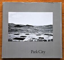 LEWIS BALTZ - PARK CITY - 1980 CASTELLI GRAPHICS 1ST EDITION HARDCOVER W/ JACKET