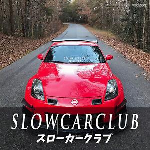 SLOW CAR CLUB Decal Banner Windshield Window JDM Japanese Letters Sticker