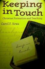 Keeping in Touch: Christian Formation and Teaching-ExLibrary