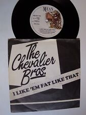 """CHEVALIER BROTHERS : I like 'em fat like that / Ice cream man 7"""" 45T UK MEAN 105"""