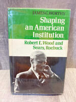 Shaping an American Institution: James Worthy RARE 1st Edition 1st Print, Signed