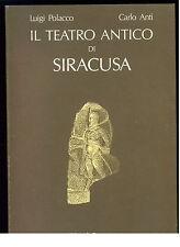 POLACCO LUIGI ANTI CARLO IL TEATRO ANTICO DI SIRACUSA ED. PROGRAMMA 1981 SICILIA