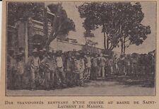 1925  --  GUYANE  RENTREE DDE CORVEE AU BAGNE DE SAINT LAURENT DE MARONI  3F552