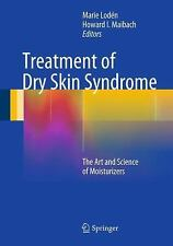Treatment of Dry Skin Syndrome : The Art and Science of Moisturizers (2012,...