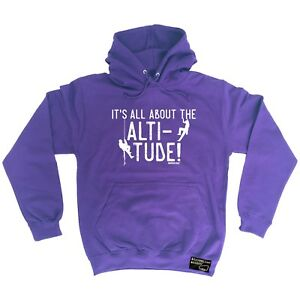Climbing Hoodie All About The Altitude hoody funny Birthdaysports HOODY