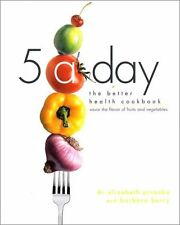 5 a Day: The Better Health Cookbook; Savor the Flavor of Fruits and Vegetables b