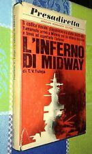 PRESADIRETTA-T.V. TULEJA-L'INFERNO DI MIDWAY-MONDADORI- 1968 -LIB75