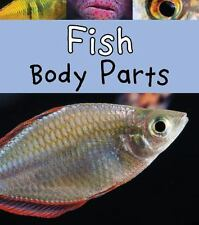 Animal Body Parts: Fish Body Parts by Clare Lewis (2015, Hardcover)