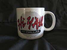NEW Ceramic DALLAS Coffee MUG Cocoa Tea Vintage Cup Texas Howdy Y'All TX