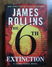 James Rollins ~ The 6th Extinction ~ HC/DJ ~ 1st/1st ~ Signed