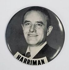 """1952 Averell Harriman Large Presidential Campaign Button 4"""""""""""