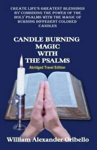 Candle Burning Magic with the Psalms: Abridged Travel Edition (Paperback or Soft