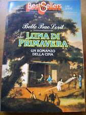 LUNA DI PRIMAVERA - Un romanzo dalla Cina--Bette Bao Lord - Oscar Mondadori 1983