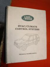 1987-94 LAND ROVER HVAC/CLIMATE CONTROL SERVICE TECHNICAL TRAINING MANUAL