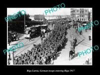 OLD LARGE HISTORIC MILITARY PHOTO WWI RIGA LATVIA GERMAN TROOPS ARRIVE 1917