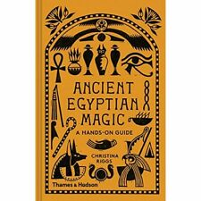 Ancient Egyptian Magic: A Hands-on Guide - Hardback NEW Riggs, Christin 26/03/20