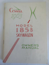 Cessna model 1963 Model 185 B Skywagon Owner's Manual Handbook airplane
