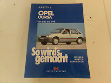 Opel Corsa A 6/82-3/93 also Diesel that is it Repair Manual