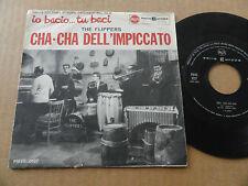 """DISQUE 45T DE THE FLIPPERS  """" CHA-CHA DELL'IMPICCATO  """" PRESSAGE ITALIEN"""