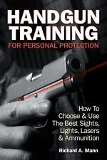 Handgun Training For Personal Protection: How To Choose & Use The Best Sights...