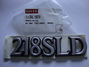 MG Rover OE Badge Emblem Decal ' 218 SLD '  Rover DAL10074  Chrome finish