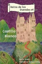 Reino de Los Duendes #1 : Castillo Blanco by E. Kraeft (2016, Paperback)