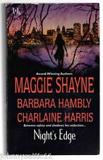 Night's Edge Maggie Shayne, Barbara Hambly & Charlaine Harris (2003, Paperback)