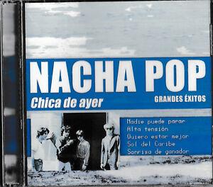 Nacha Pop - Chica de Ayer, CD, NEU+VERSCHWEISST-SEALED