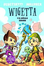VEGETTA777* WILLYREX WIGETTA * Y EL BACULO DORADO * IN SPANISH (PAPERBACK) NEW