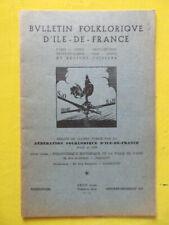 Bulletin Folklorique d'Ile-de-France 12 1960 Couture-Boussay Nemours flore