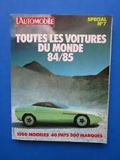 """L'Automobile """" TOUTES LES VOITURES DU MONDE """"  1984-1985 Hors-Série  N° 7"""