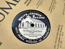 Kenneth Fulkerson 78 White Church 1069 He Whispers Sweet Peace to Me/He Will