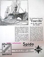 PUBLICITE HUILE SPIDO SPIDOLEINE CROISEUR TOURVILLE BATEAU DE 1928 FRENCH AD PUB