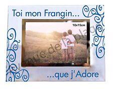 """Cadre photo Frère """"Toi mon Frangin ... que j'adore"""" horizontal idée cadeau neuf"""