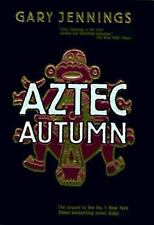 Aztec Autumn by Gary Jennings (1997, Hardcover)