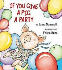 USED (GD) If You Give a Pig a Party by Laura Numeroff