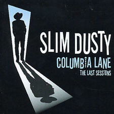 Columbia Lane: The Last Sessions by Slim Dusty (CD, Mar-2004, EMI)