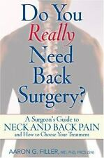 Do You Really Need Back Surgery?: A Surgeon's Guide to Back and Neck-ExLibrary