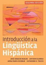 Introducción a la Lingüística Hispánica by Antxon Olarrea 2nd e (**eBook_pdf**)