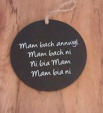 Welsh Slate 10cm Hanging Saying Plaque MAM BACH ANNWYL - Mother Mum Welsh Poem