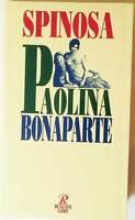 Paolina Bonaparte. - Antonio Spinosa - Libro nuovo in offerta !!