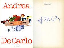 Andrea De Carlo Nel momento Autografato Mondadori 1999